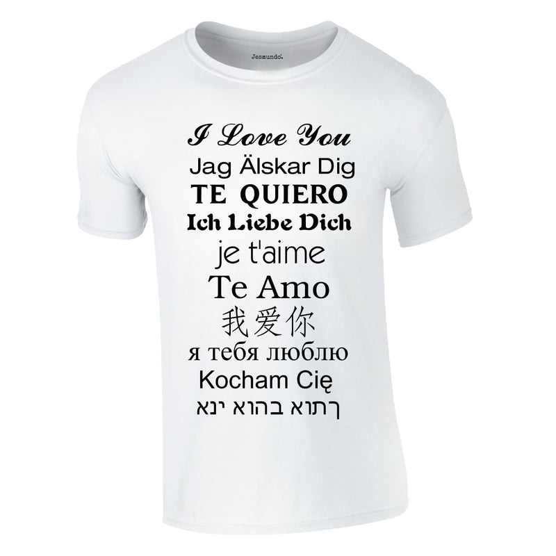 SALE - I Love You Languages Tee