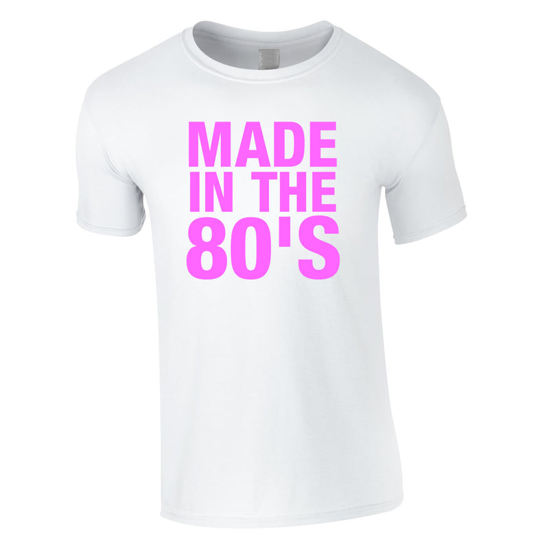 Made In The 80's Tee White