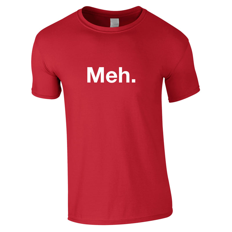 Meh Tee In Red