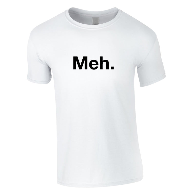 Meh Tee In White