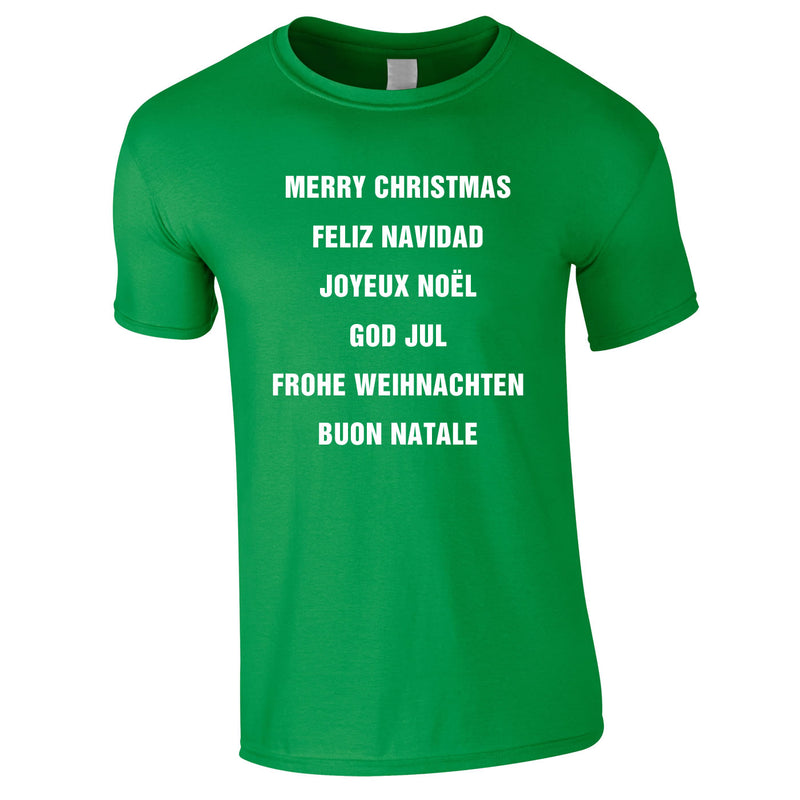 Merry Christmas In Different Languages Tee In Green