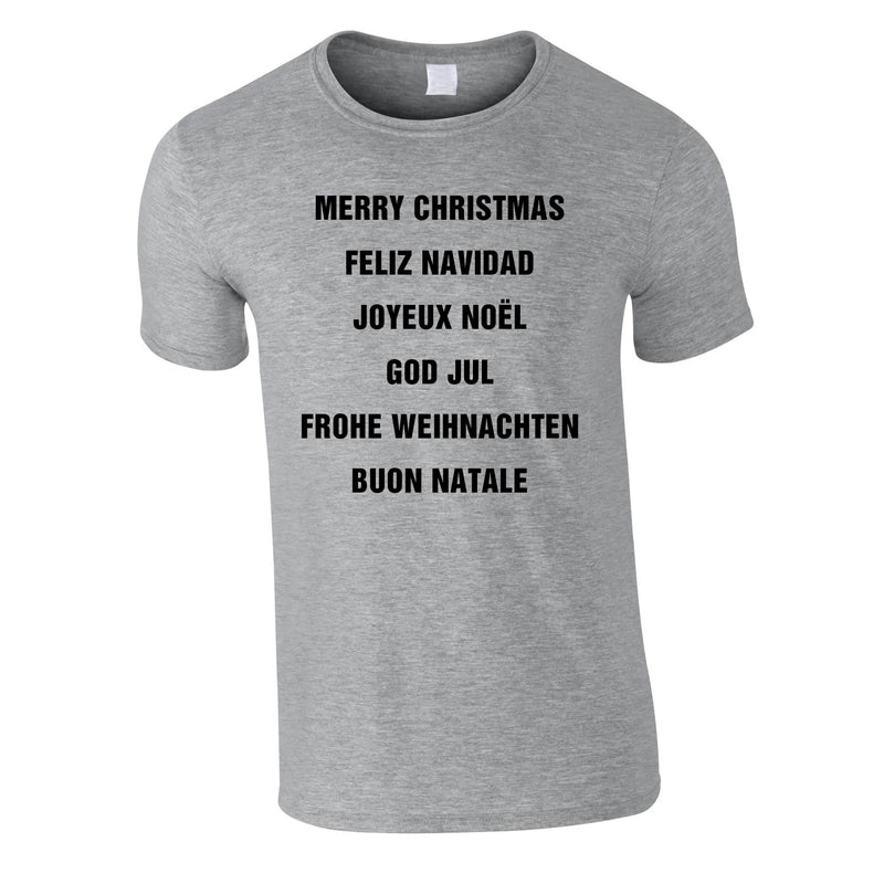 Merry Christmas In Different Languages Tee In Grey
