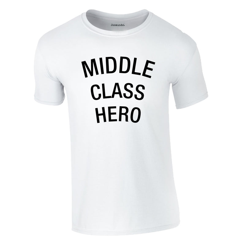 SALE Middle Class Hero Tee