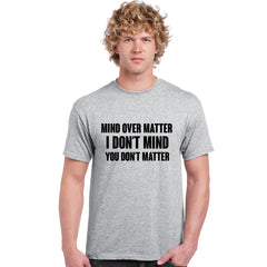 Mind Over Matter Mens Top