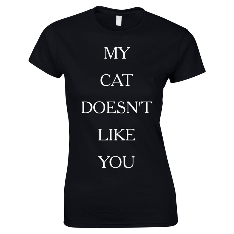 My Cat Doesn't Like You Top In Black