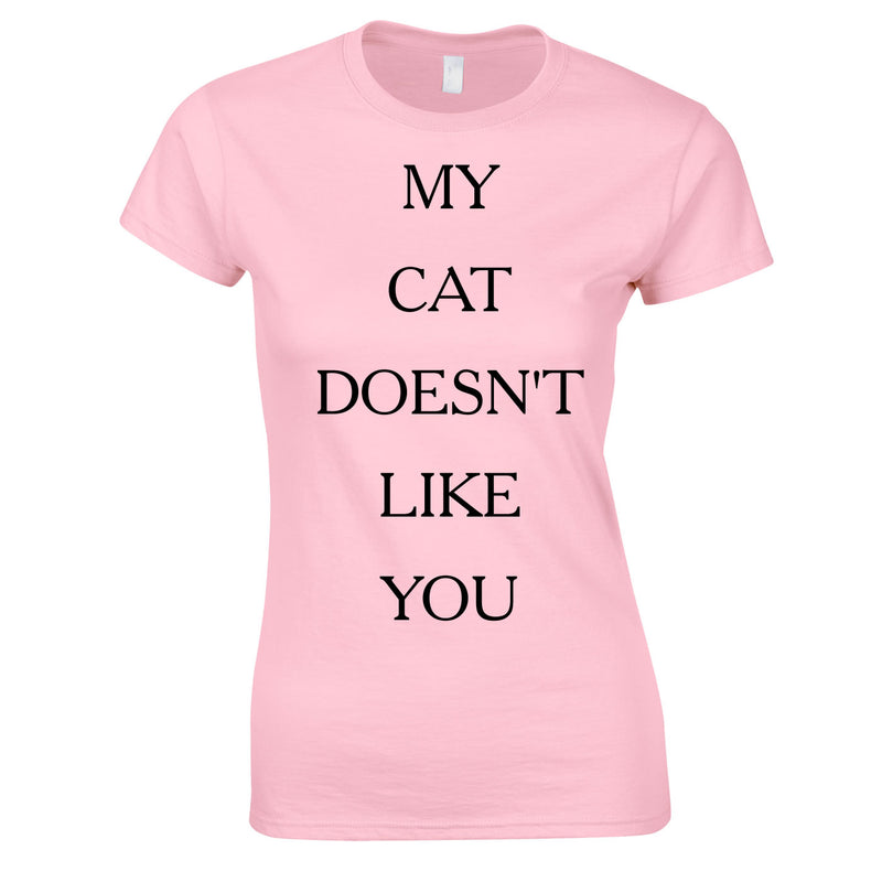 My Cat Doesn't Like You Top In Pink
