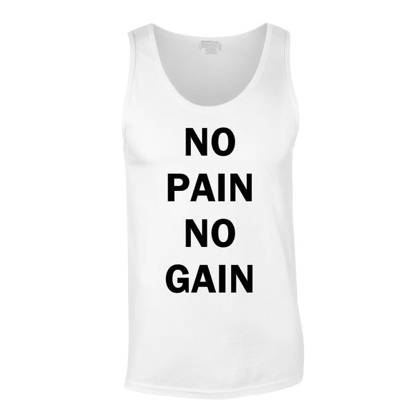No Pain No Gain Vest In White