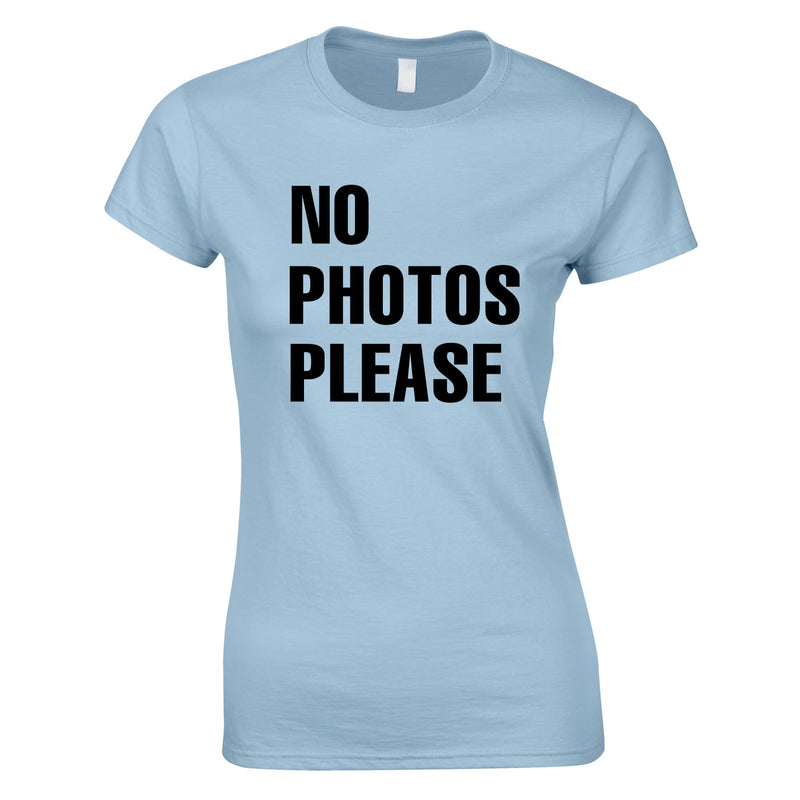 No Photos Please Ladies Top In Sky