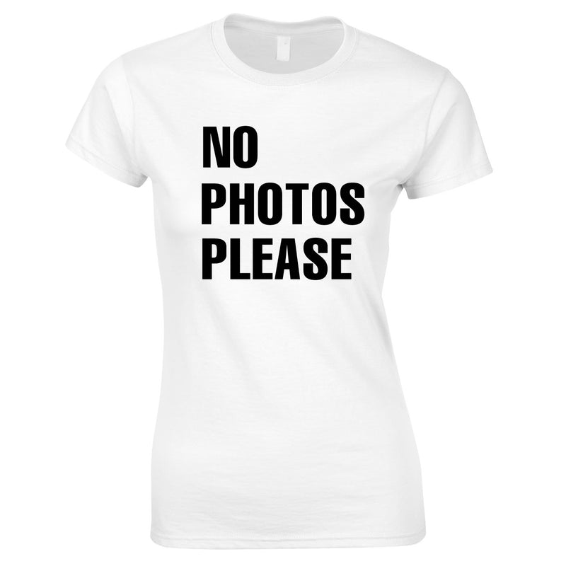 No Photos Please Ladies Top In White