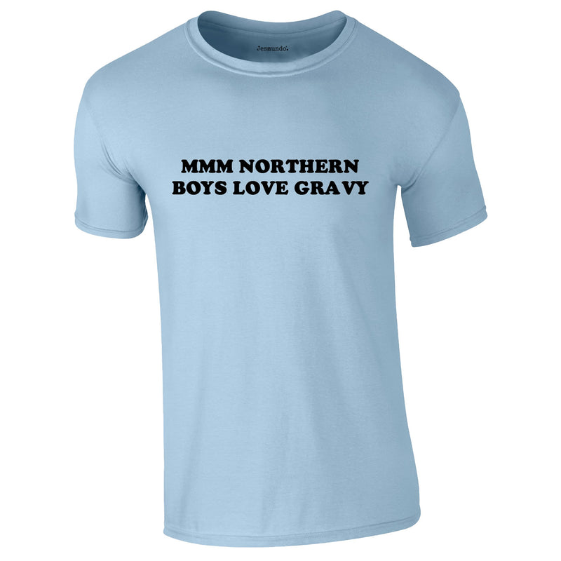 SALE - Northern Boys Love Gravy Tee