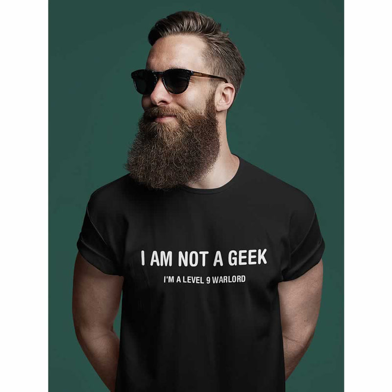 I Am Not A Geek I Am A Level 9 Warlord Tee