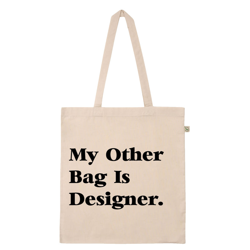 My Other Bag Is Designer Printed Slogan Tote Bag In Natural Colour