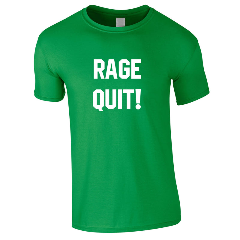 Rage Quit Gaming Tee In Green