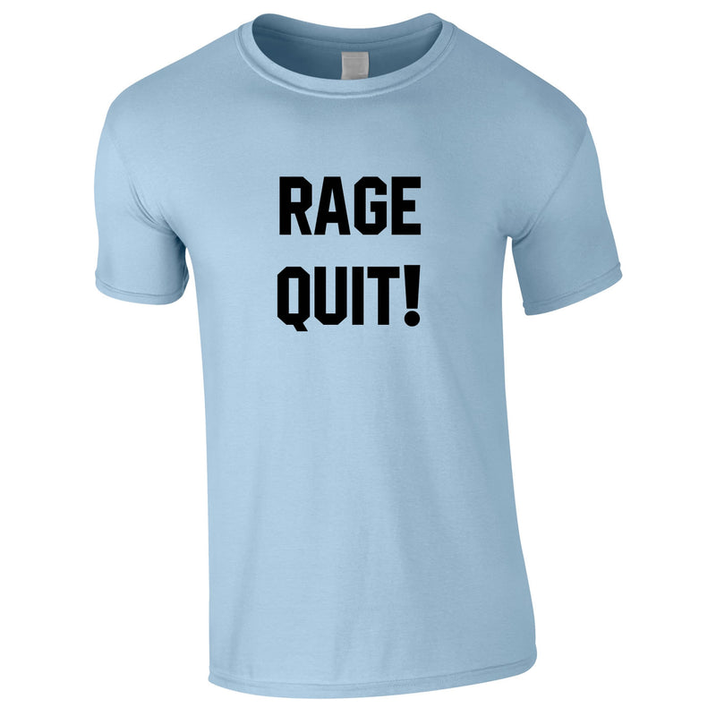 Rage Quit Gaming Tee In Sky