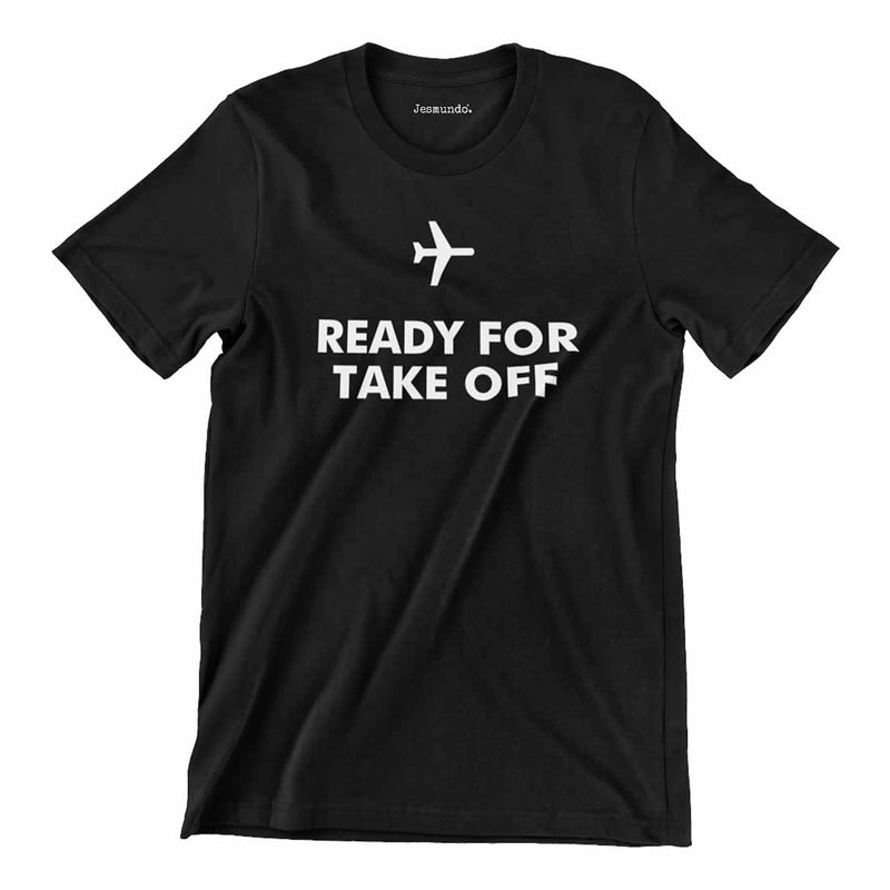 Ready For Take Off Tee