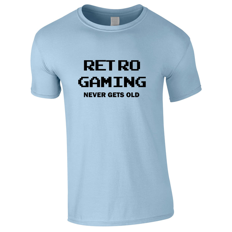 Retro Gaming Never Gets Old Tee In Sky
