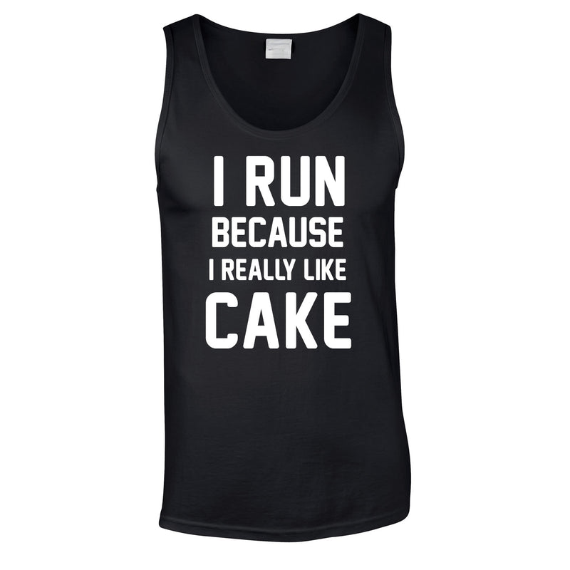 I Run Because I Like Cake Vest In Black