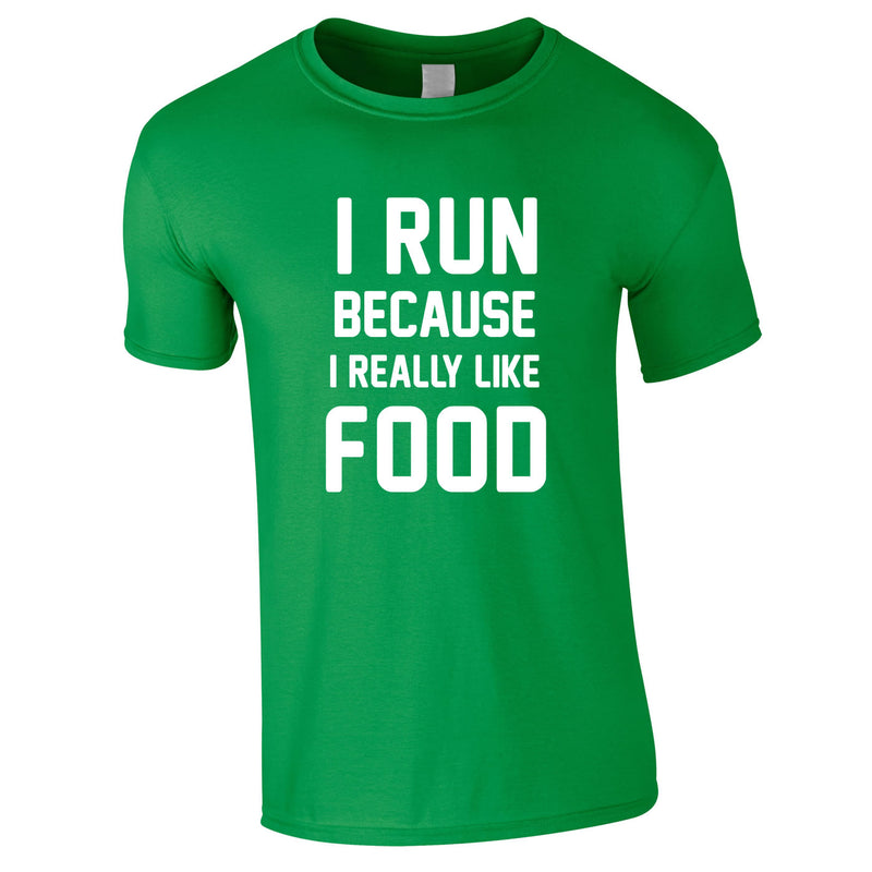 I Run Because I Like Food Mens T-Shirt