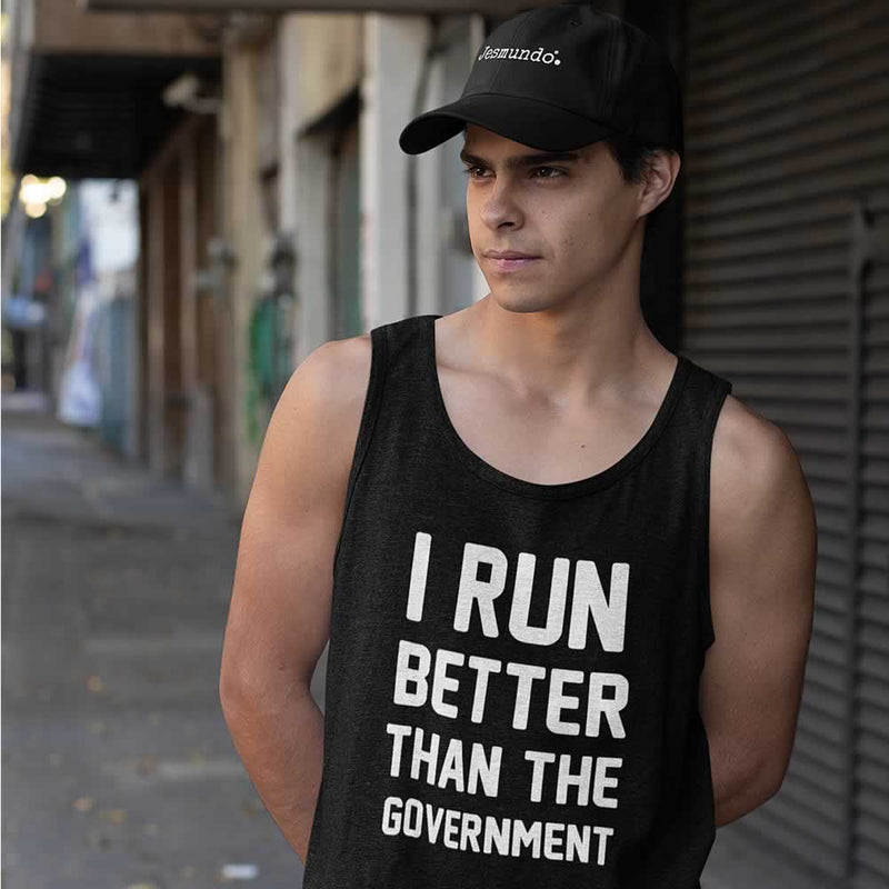 I Run Better Than The Government Vest For Men