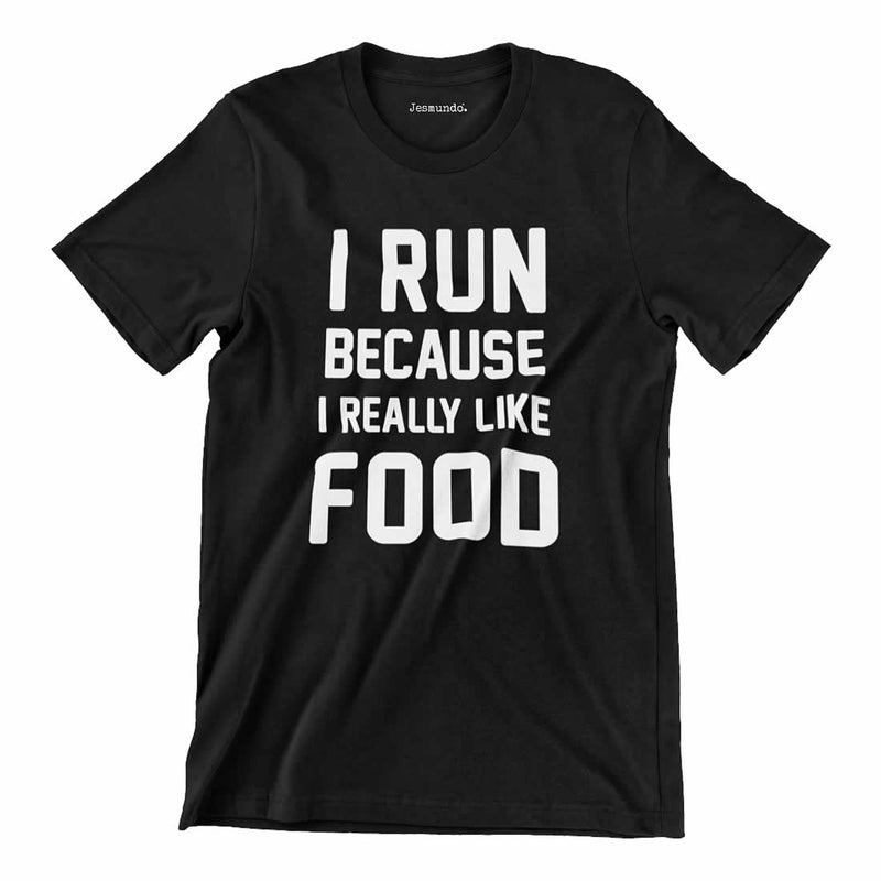 I Run Because I Like Food Mens Tee