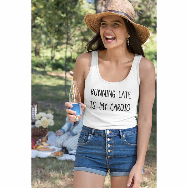 Running Late Is My Cardio Vest Top For Women