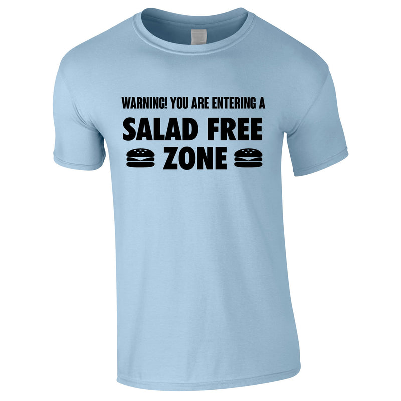 Salad Free Zone Tee In Sky