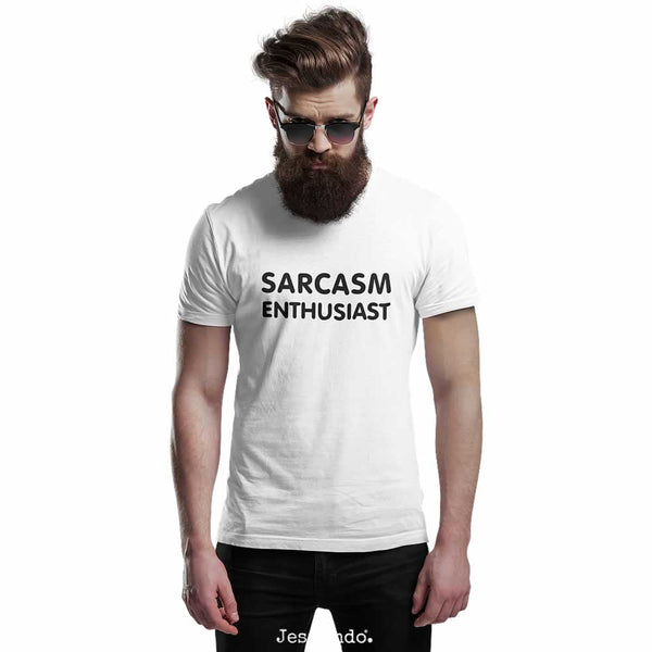 Sarcasm Enthusiast T Shirt