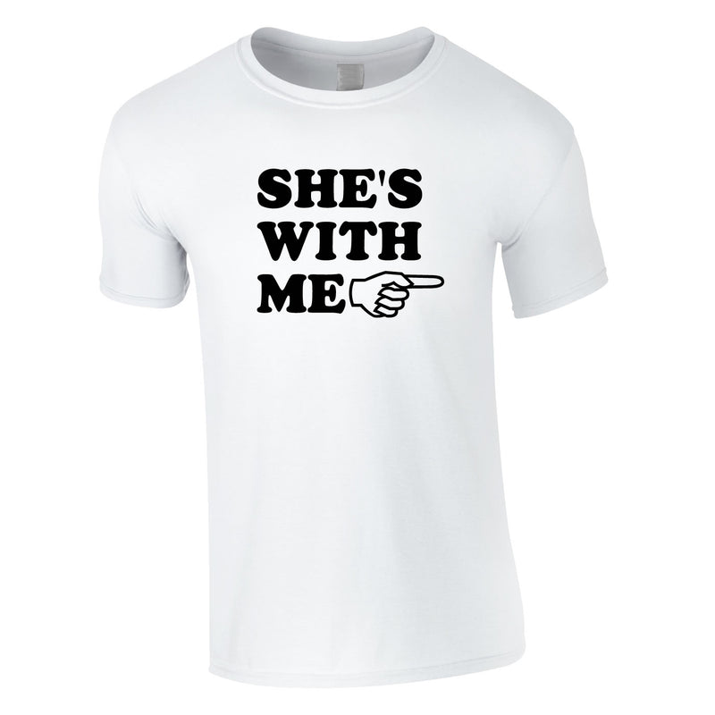 She's With Me Tee In White
