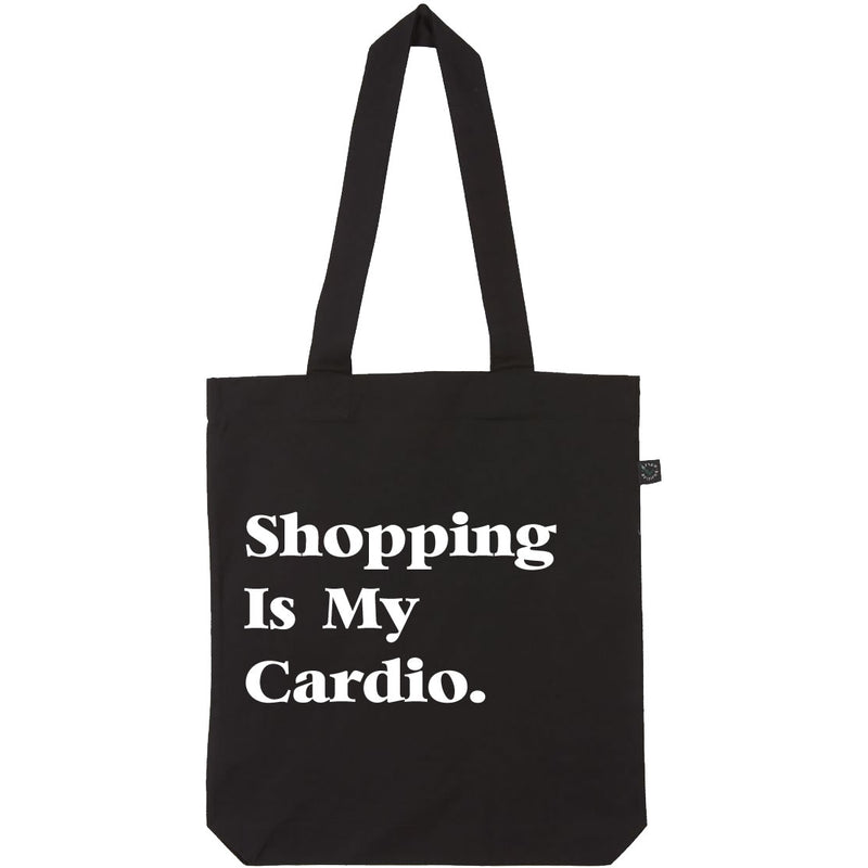 Shopping Is My Cardio Tote In Black