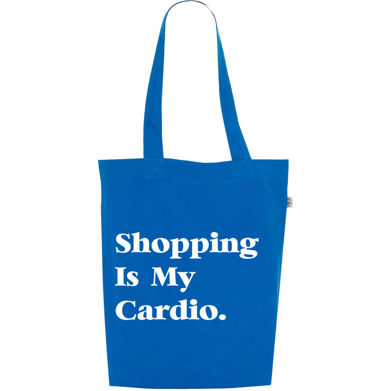Shopping Is My Cardio Tote In Blue
