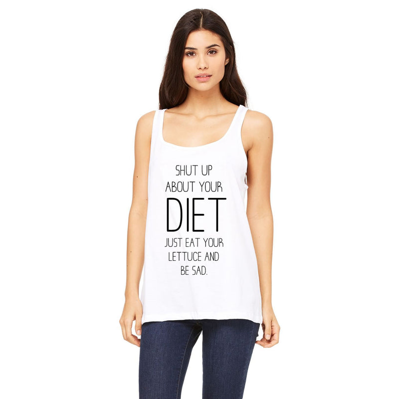 Shut Up About Your Diet Women's Vest