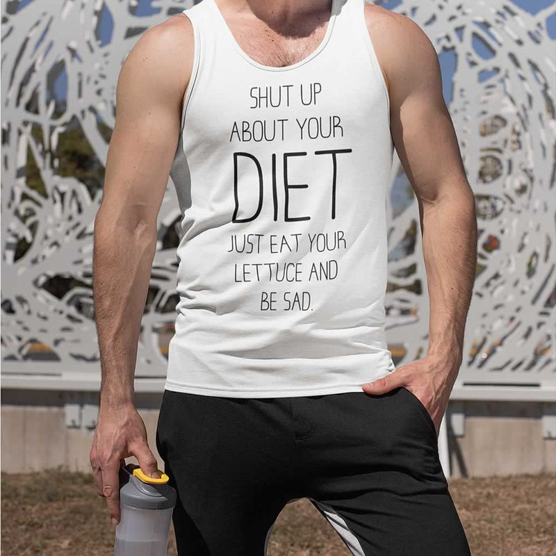 Shut Up About Your Diet Gym Vest For Men