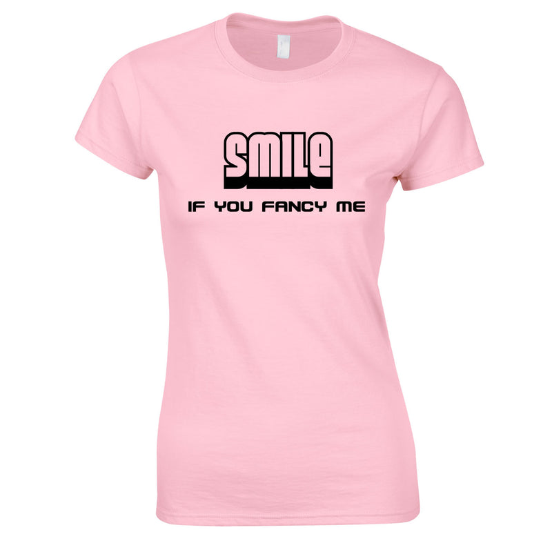 Smile If You Fancy Me Ladies Top In Pink