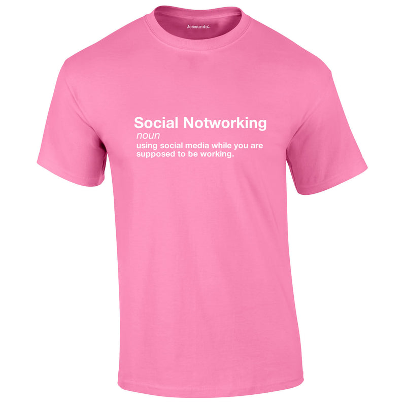 Social Notworking Tee In Pink
