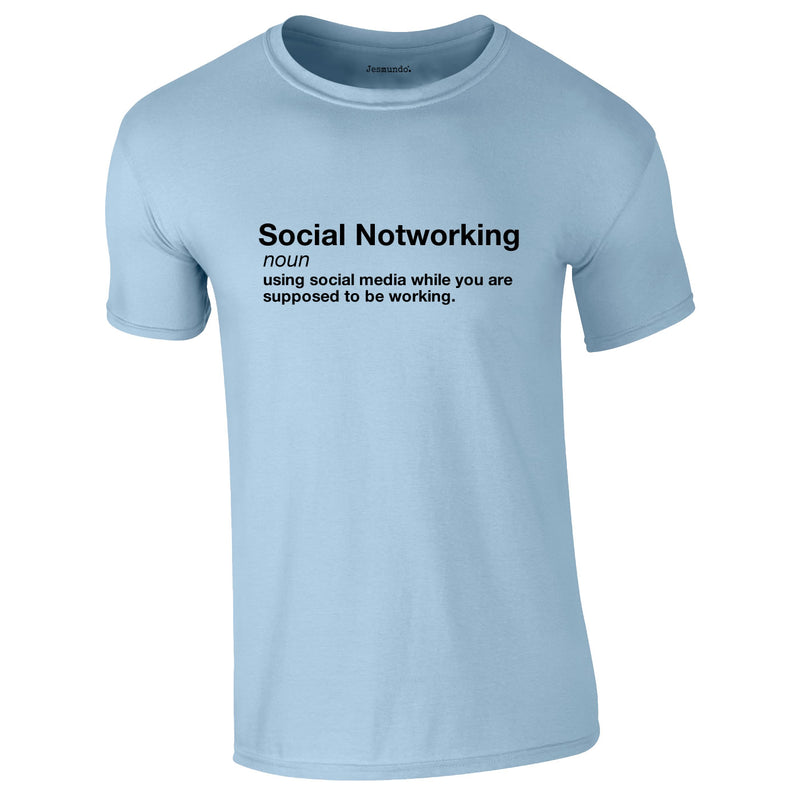 Social Notworking Tee In Sky