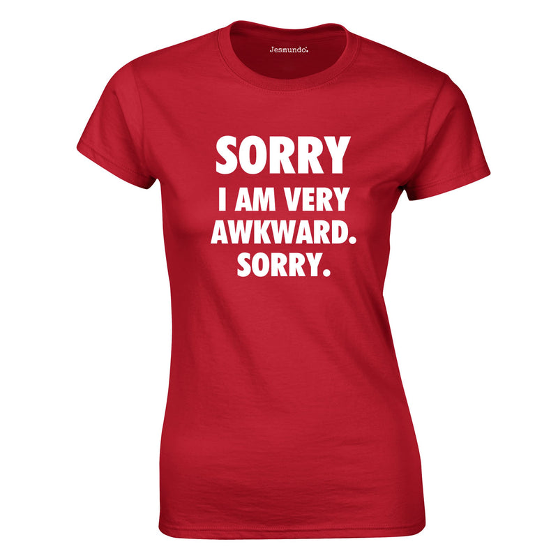 Sorry I Am Very Awkward Sorry Ladies Top In Red
