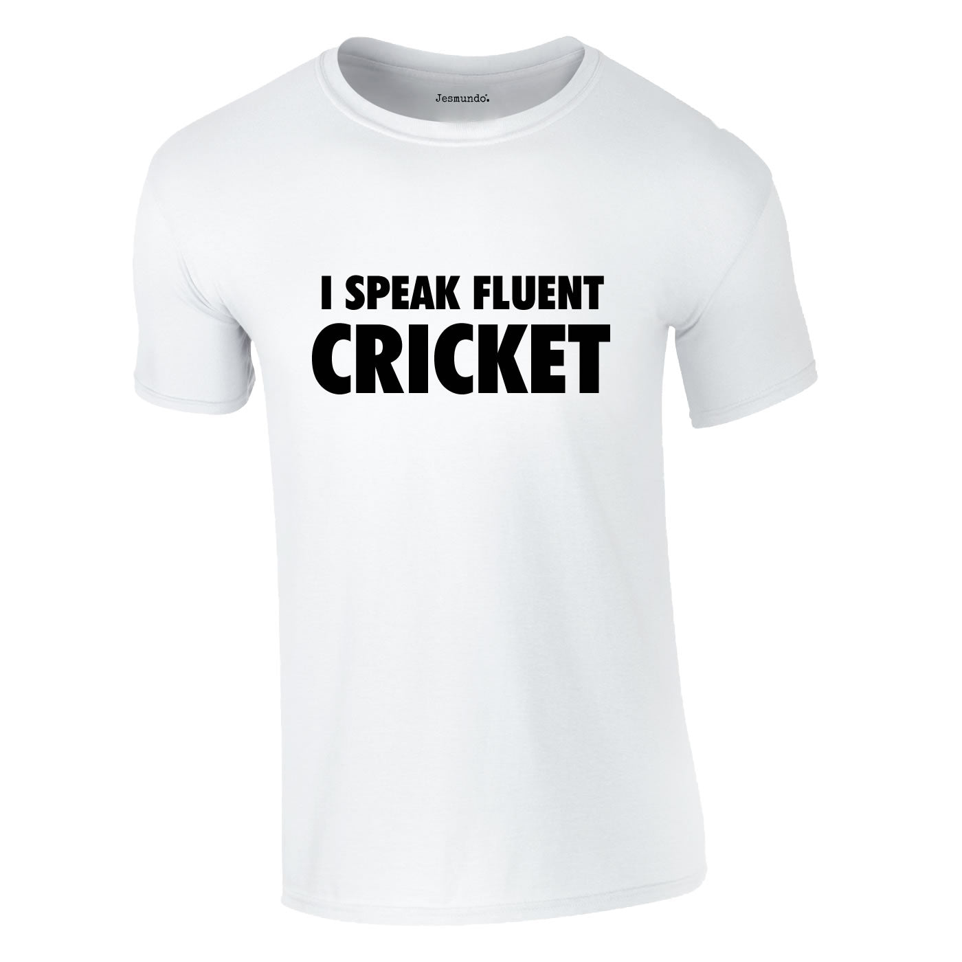 I Speak Fluent Cricket T Shirt
