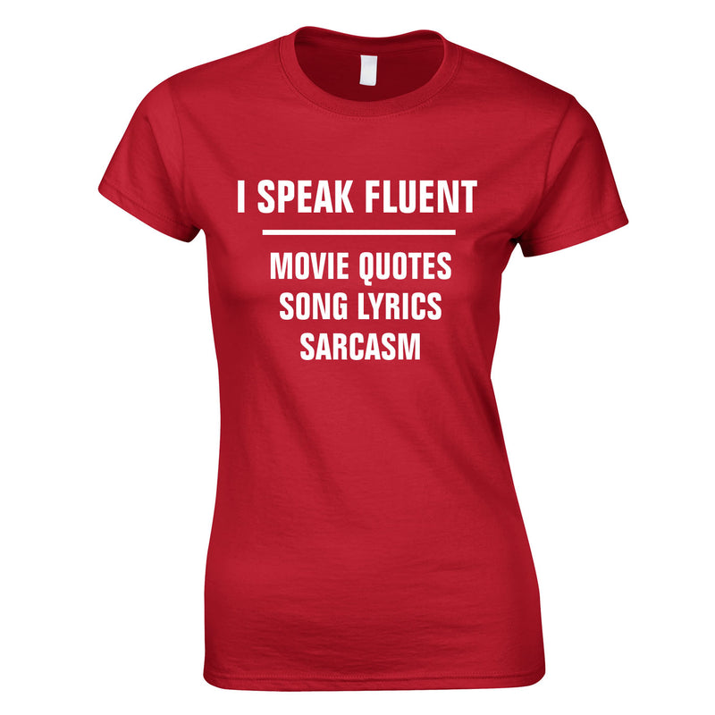 I Speak Fluent Movie Quotes, Song Lyrics & Sarcasm Ladies Top In Red