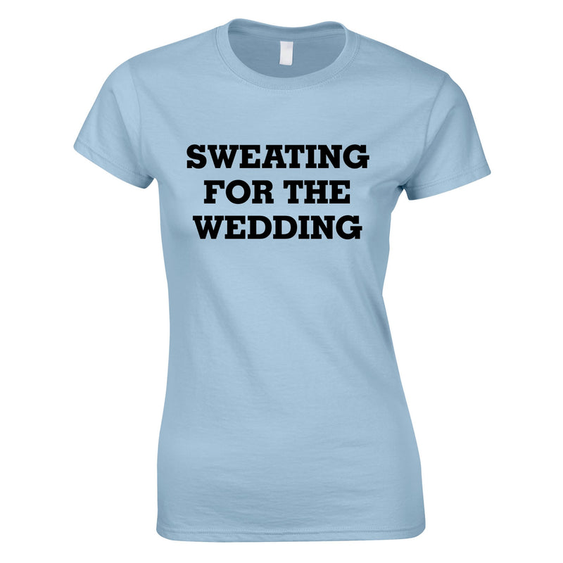 Sweating For The Wedding Top In Sky