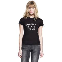 Talk Nerdy To Me Glasses Women's T-Shirt