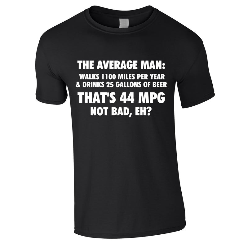 The Average Man 44MPG Tee In Black