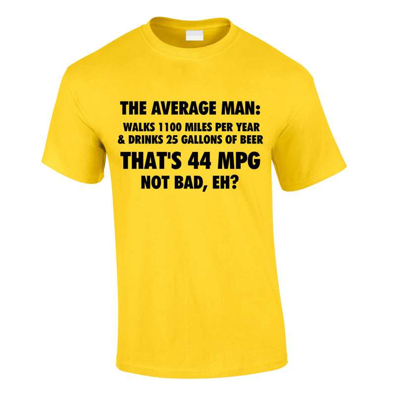 The Average Man 44MPG Tee In Yellow