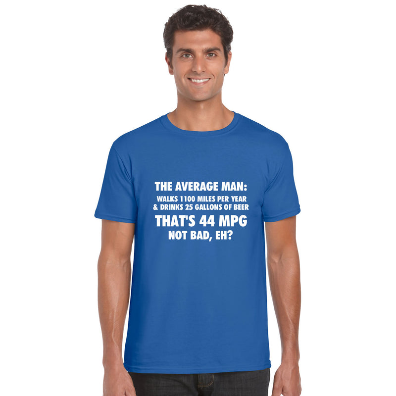 The Average Man 44MPG T Shirt