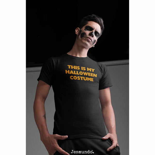 Men's This Is My Halloween Costume T-Shirt