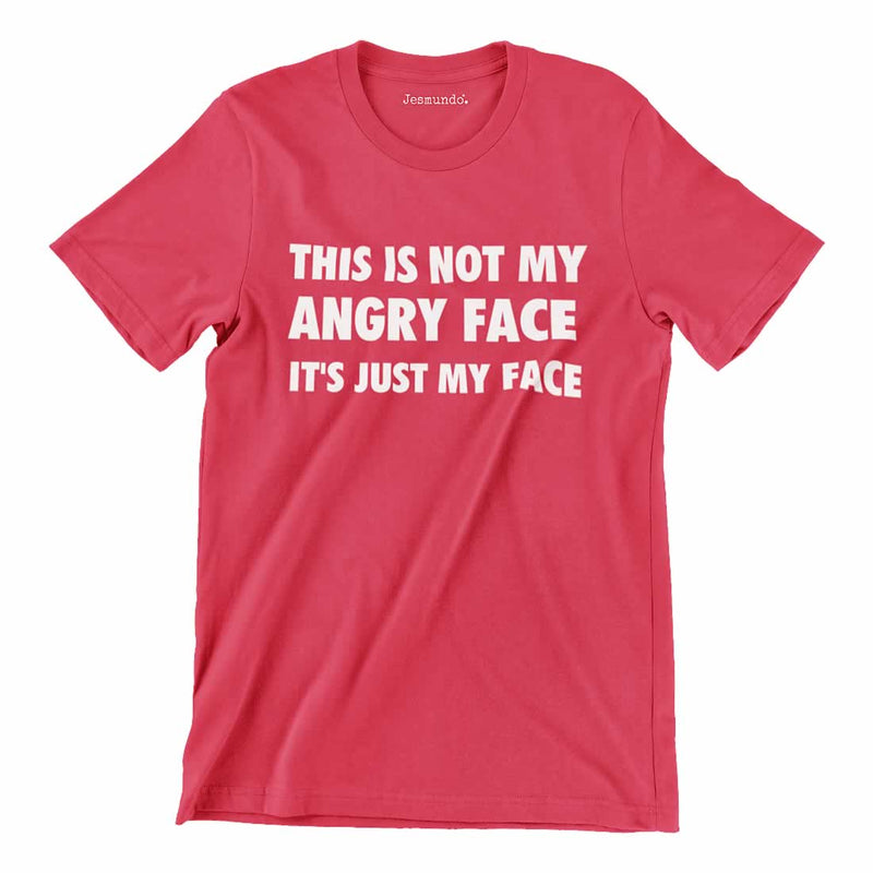 This Is Not My Angry Face Tee