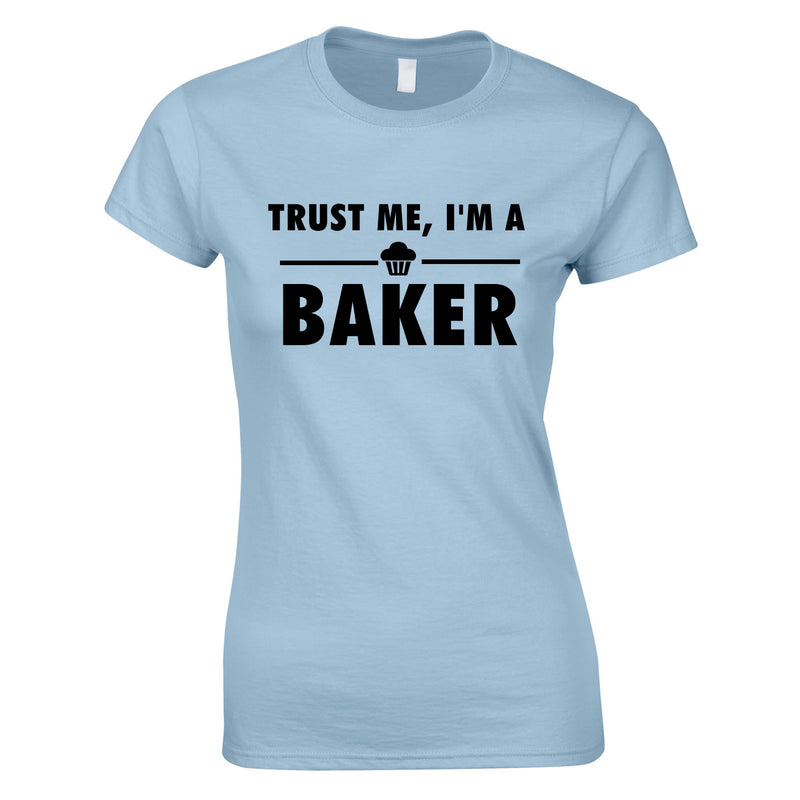 Trust Me I'm A Baker Top In Sky