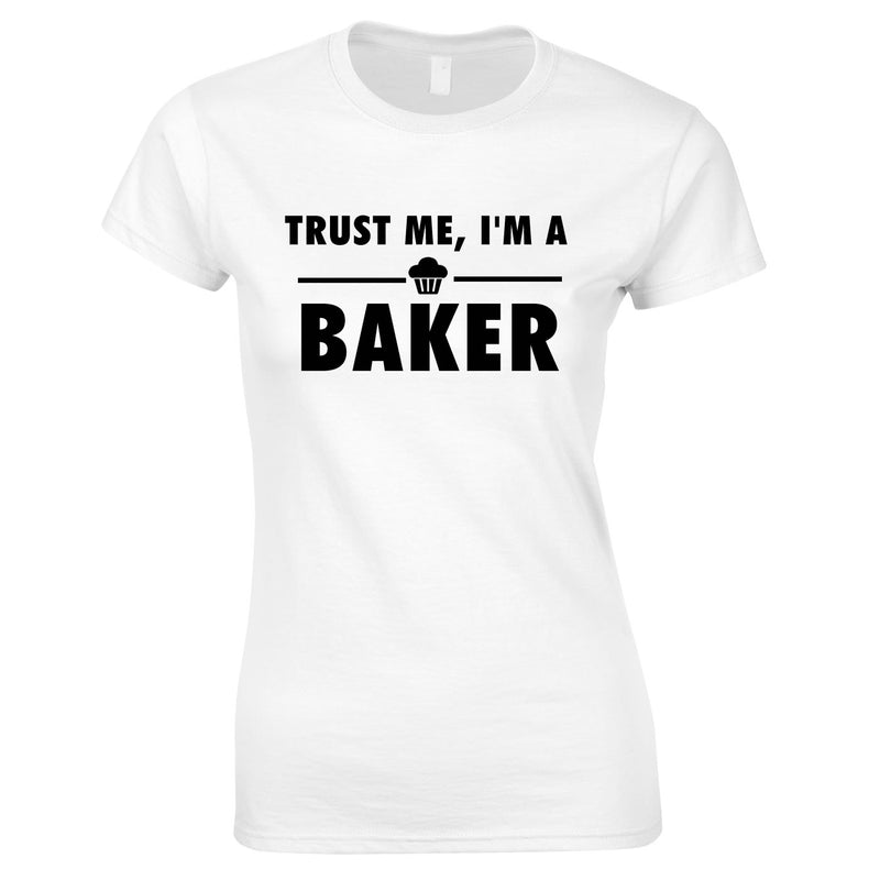 Trust Me I'm A Baker Top In White