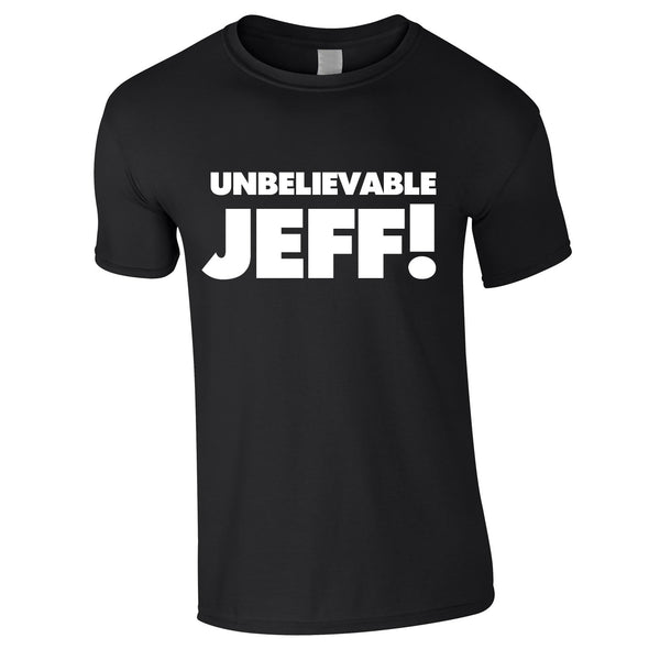 Unbelievable Jeff Tee In Black
