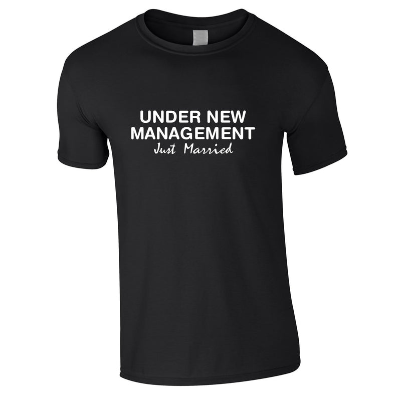 Under New Management Just Married Tee In Black