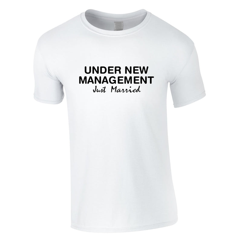 Under New Management Just Married Tee In White